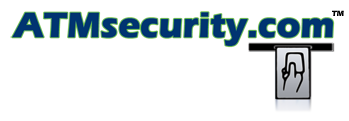 ATMSecurity.com ATM Security news ATM Security issues ATM fraud info ATM fraud alerts - Insight. Information. Intelligence.